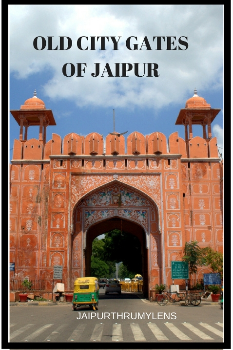 Jaipur Old City wall Gates Ajmeri gate jaipurthrumylens