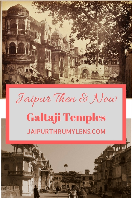 Jaipur Then and Now Galta Temples