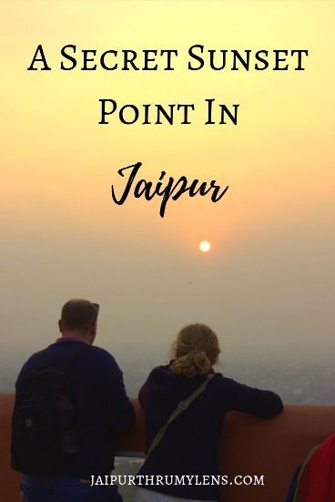 travel-blog-jaipur-secret-sunset-point-jaipurthrumylens