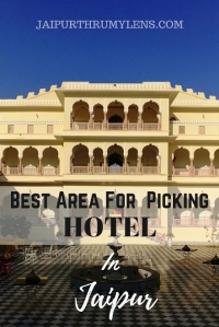 best-area-to-choose-hotel-in-jaipur-blog