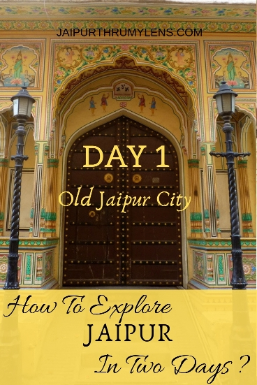 2-days-in-jaipur-blog-travel-guide-jaipurthrumylens