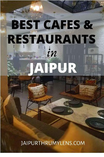 best-restaurants-cafes-jaipur-jaipurthrumylens
